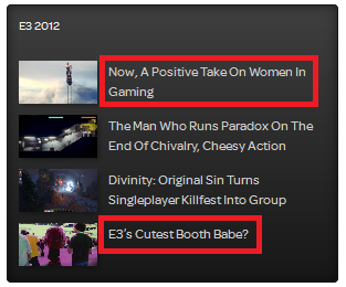 "At the top is a ""positive take on women in gaming""; at the bottom an article on the ""cutest booth babes"""