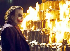 Joker. Money. It burns.