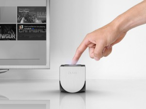 Someone touching the Ouya. ... that sounds dirty.