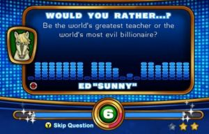 "The question is, ""Would you rather be the world's best teacher or the world's worst billionaire?"""