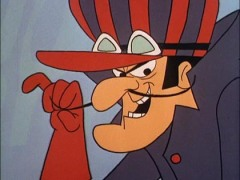 "It's Snidely Whiplash from the ""Wacky Racers"". I always liked Mutley."