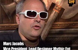 Marc Jacobs, then head of Mythic and Lead Designer on WAR, in his too-cool-for-you sun glasses.