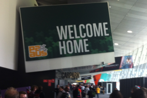 "A sign at PAXAus that said ""Welcome Home"""