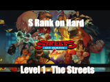 Streets of Rage 4: Getting S Rank on Hard – Level 1: The Streets