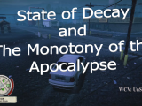 """""""State of Decay"""" and the Monotony of theApocalypse"""